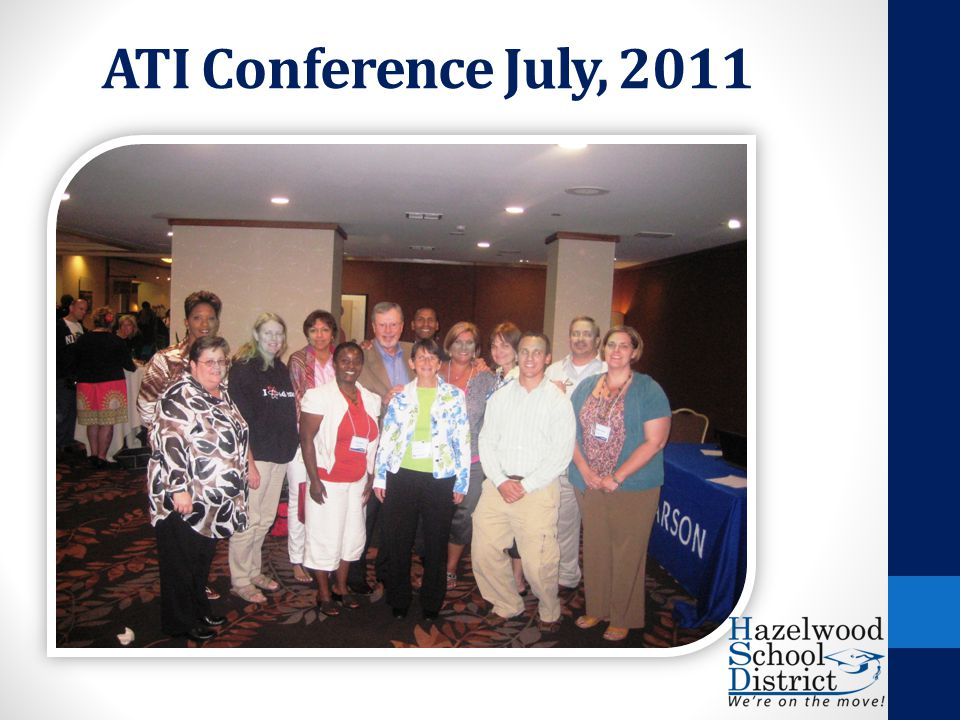ATI Conference July, 2011