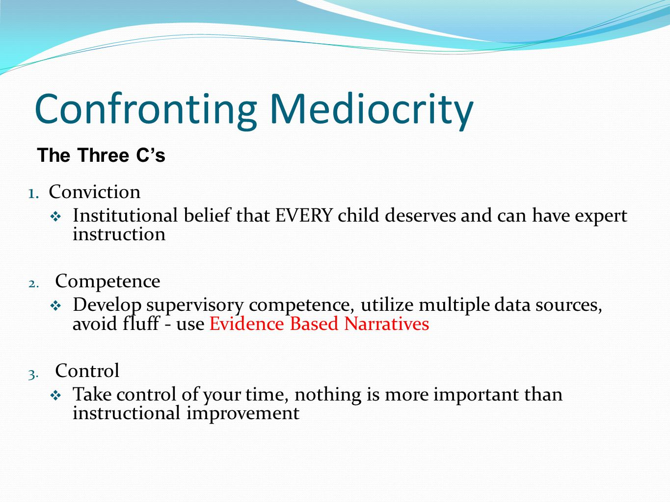 Confronting Mediocrity 1.