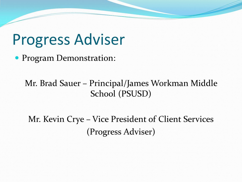 Progress Adviser Program Demonstration: Mr.