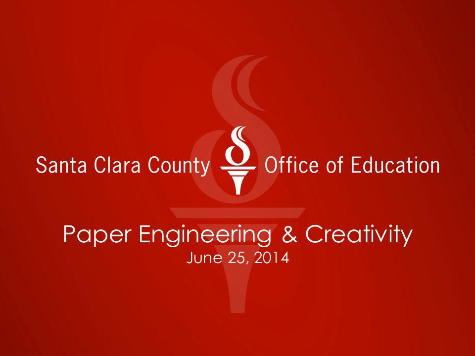 Paper Engineering & Creativity Esther Tokihiro, Visual & Performing Arts Coordinator Jeff Schmidt, CTE Coordinator Sharon Dahnert, Artspiration Professional Expert