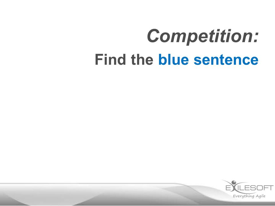 Competition: Find the blue sentence