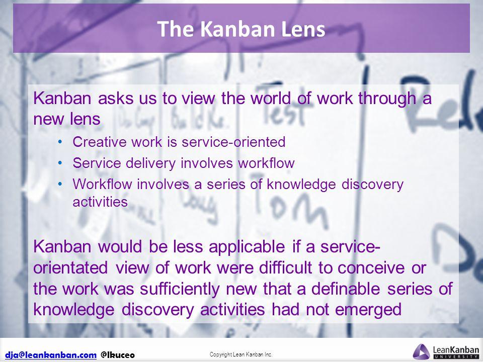 dja@leankanban.comdja@leankanban.com @lkuceo Copyright Lean Kanban Inc.
