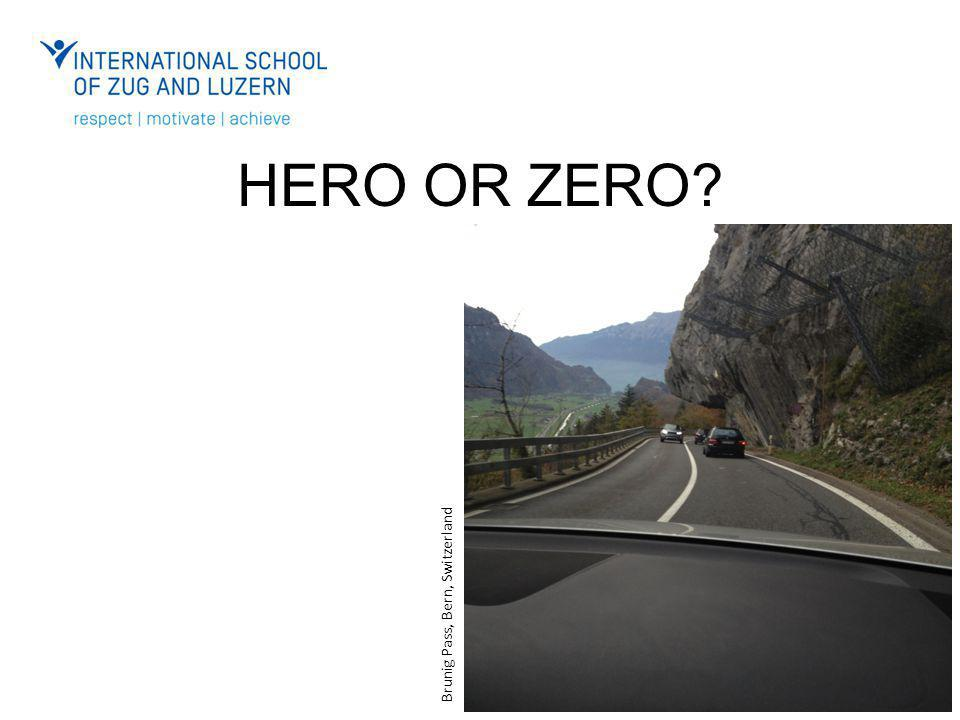 HERO OR ZERO? Brunig Pass, Bern, Switzerland