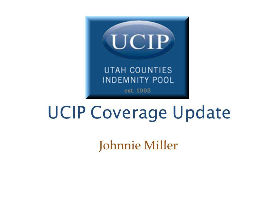 UCIP Coverage Update Johnnie Miller