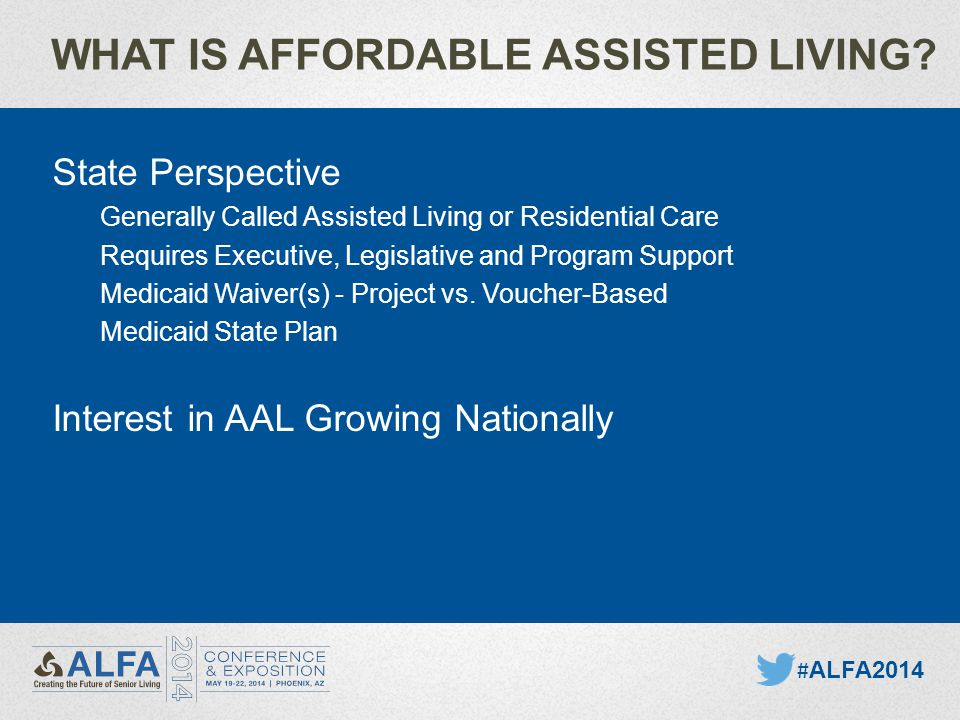 WHAT IS AFFORDABLE ASSISTED LIVING.