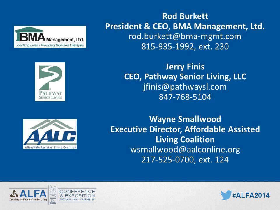 Rod Burkett President & CEO, BMA Management, Ltd. rod.burkett@bma-mgmt.com 815-935-1992, ext.