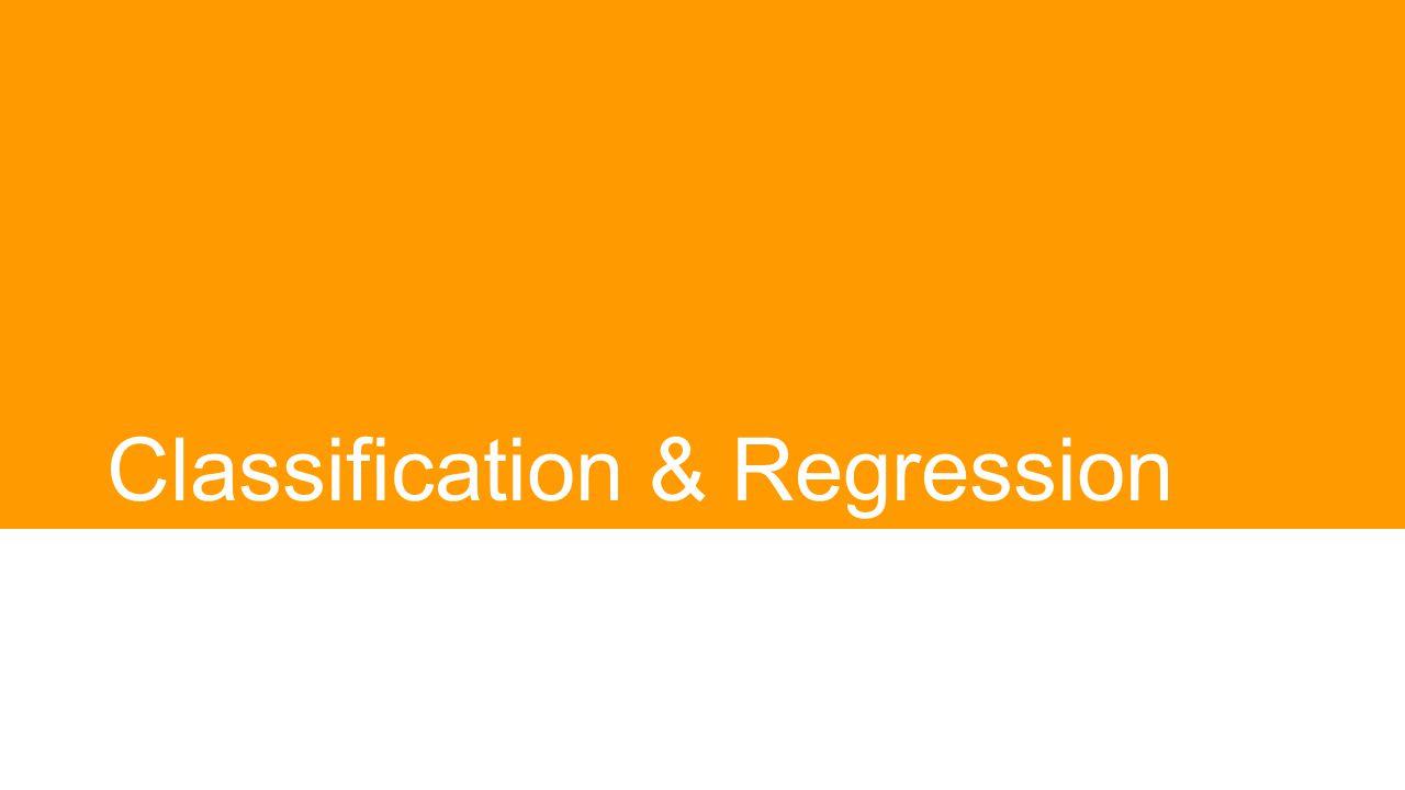 Classification & Regression