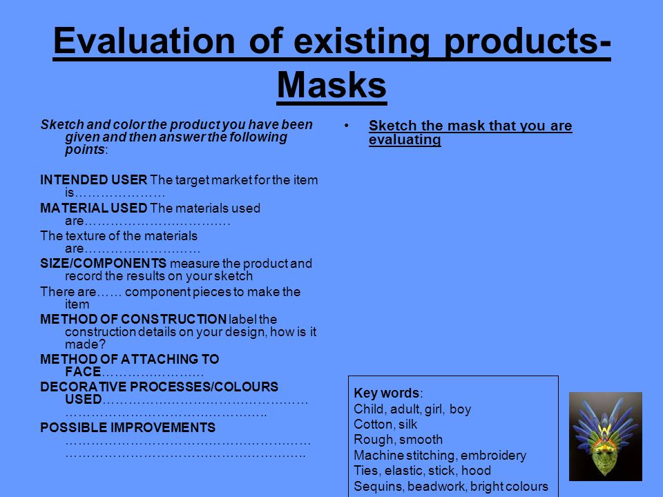 Cont… FUNCTION The mask could be worn at……………………………………………… …………………………..