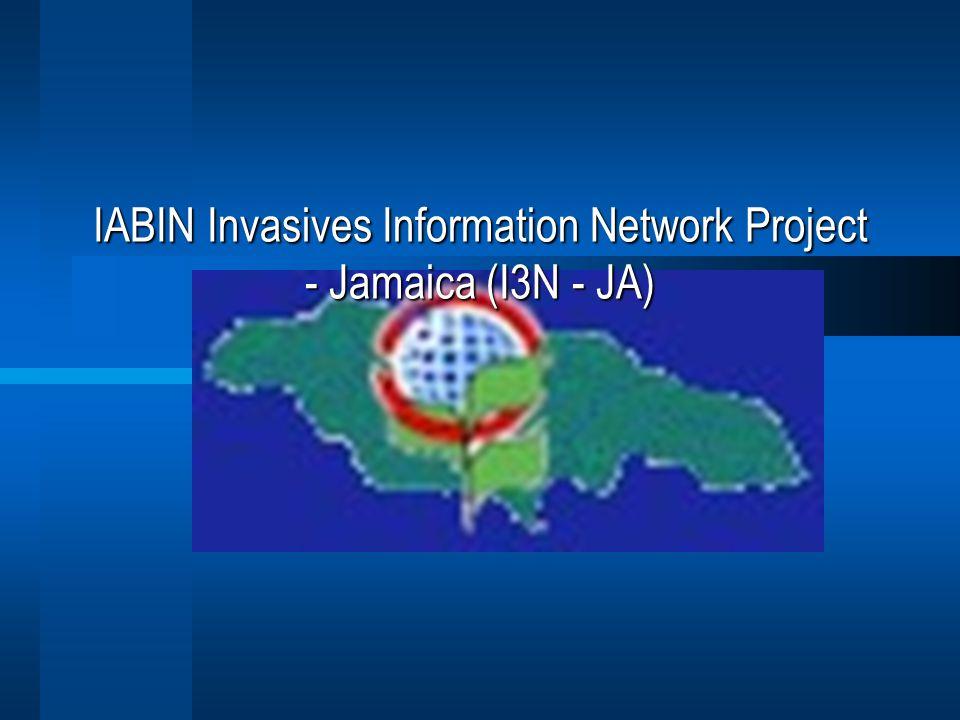 IABIN Invasives Information Network Project - Jamaica (I3N - JA)