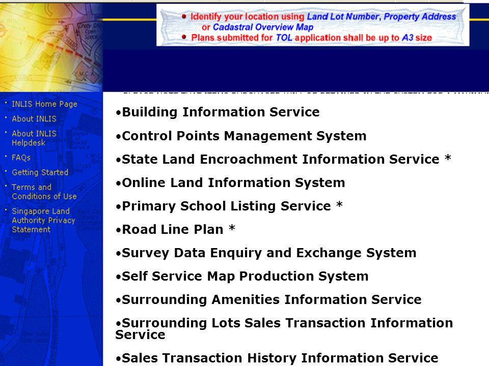 Building Information Service Control Points Management System State Land Encroachment Information Service * Online Land Information System Primary Sch