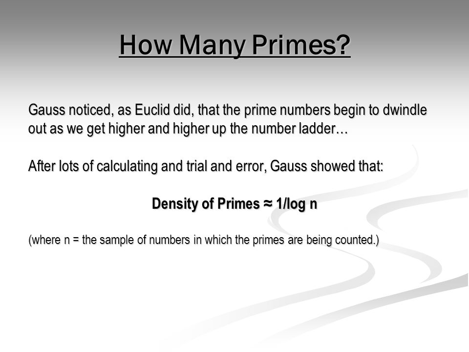 Uses of Prime Numbers There are a number of uses of prime numbers.
