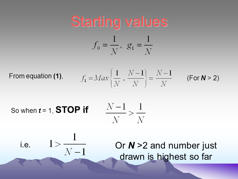 The iteration formula For t > 1, We first need then (2)