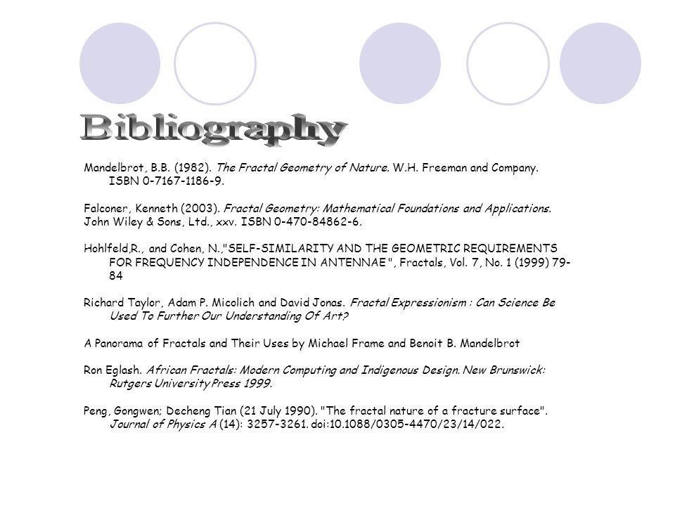 Mandelbrot, B.B. (1982). The Fractal Geometry of Nature.