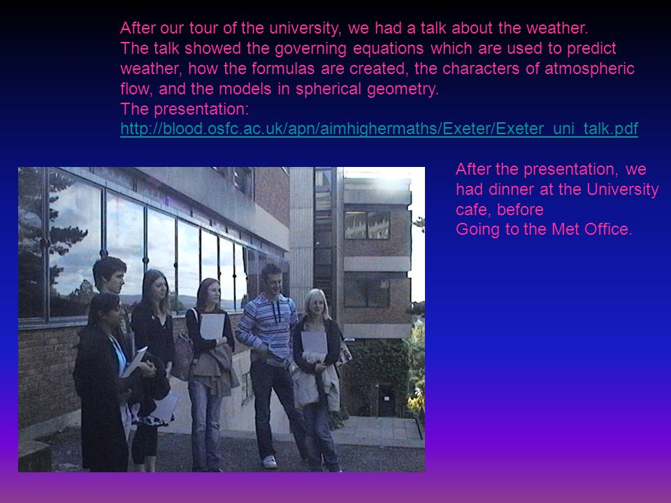 After our tour of the university, we had a talk about the weather.