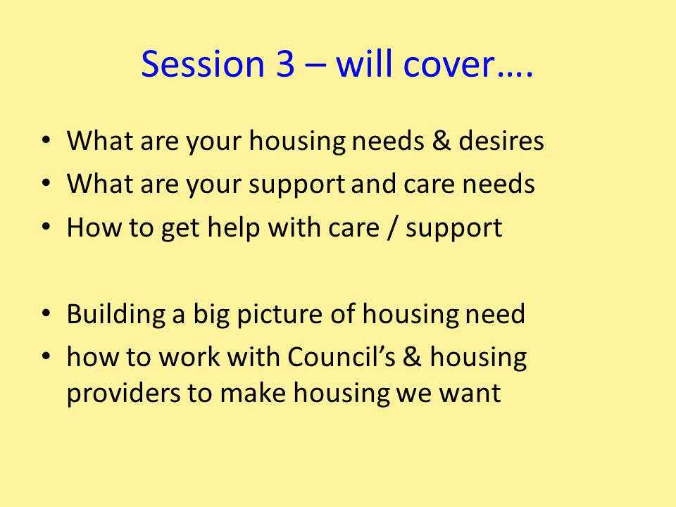 Session 3 – will cover….