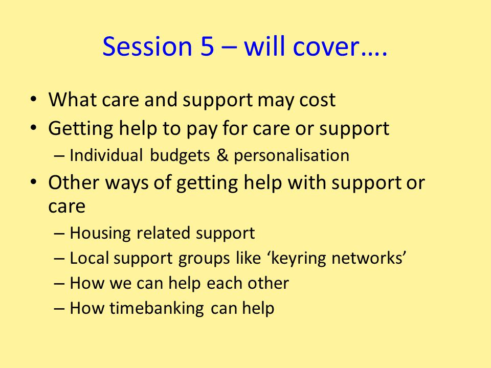 Session 5 – will cover….