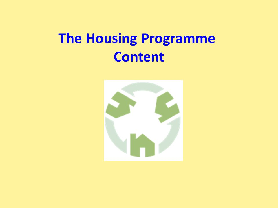 The Housing Programme Content