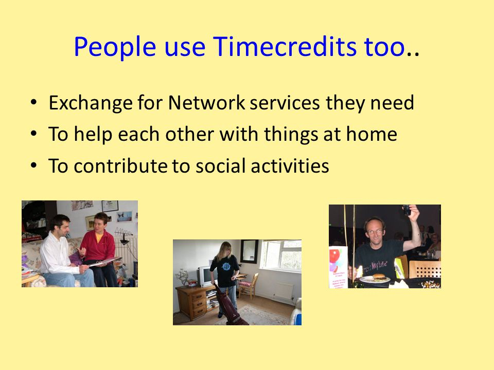 People use Timecredits too..