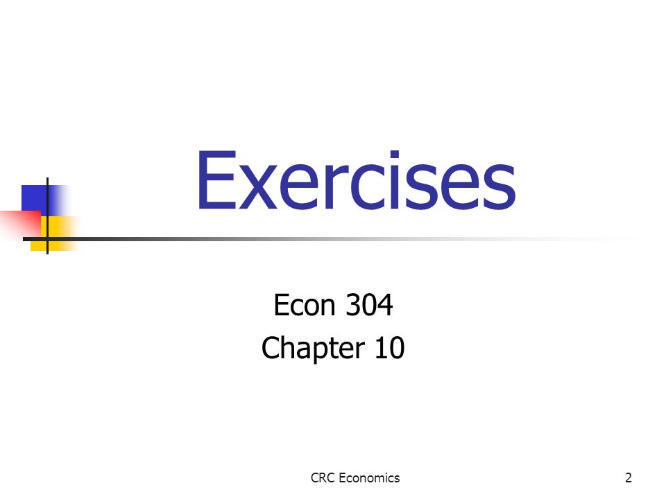 2 Exercises Econ 304 Chapter 10