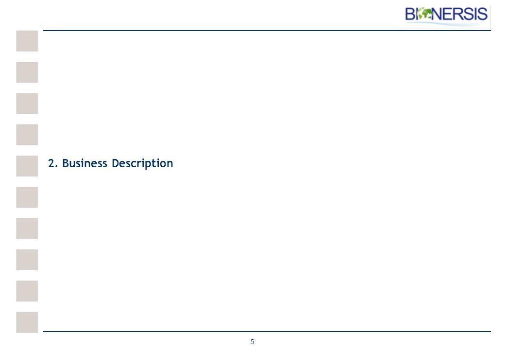 5 2. Business Description