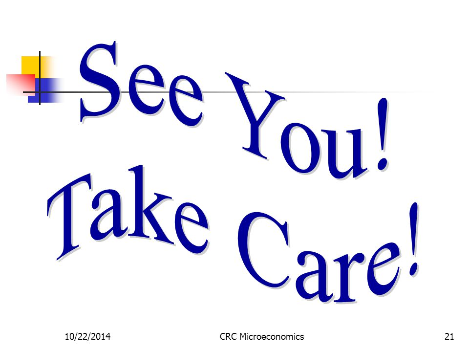 10/22/2014CRC Microeconomics21