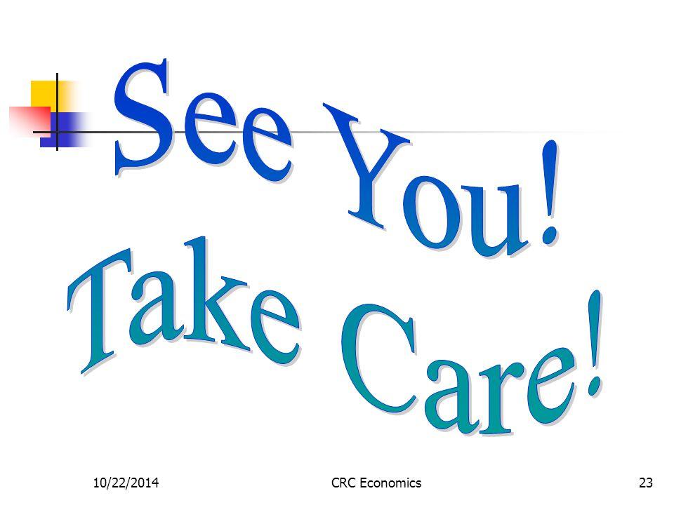 10/22/2014CRC Economics23