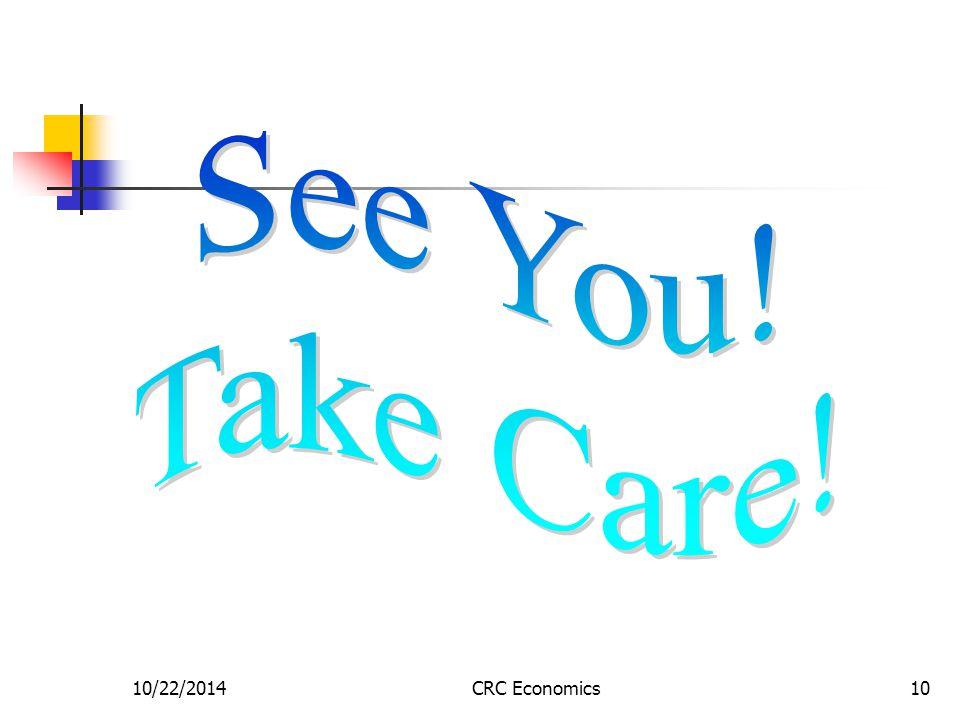 10/22/2014CRC Economics10