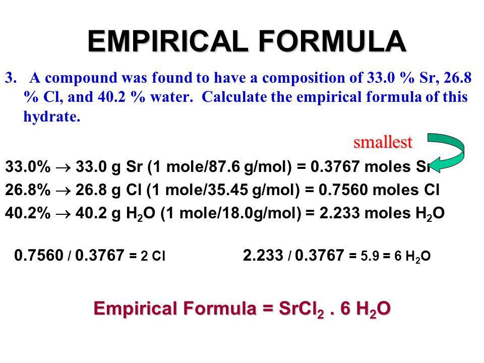 EMPIRICAL FORMULA & Molecular Formula 4.smallest 4.