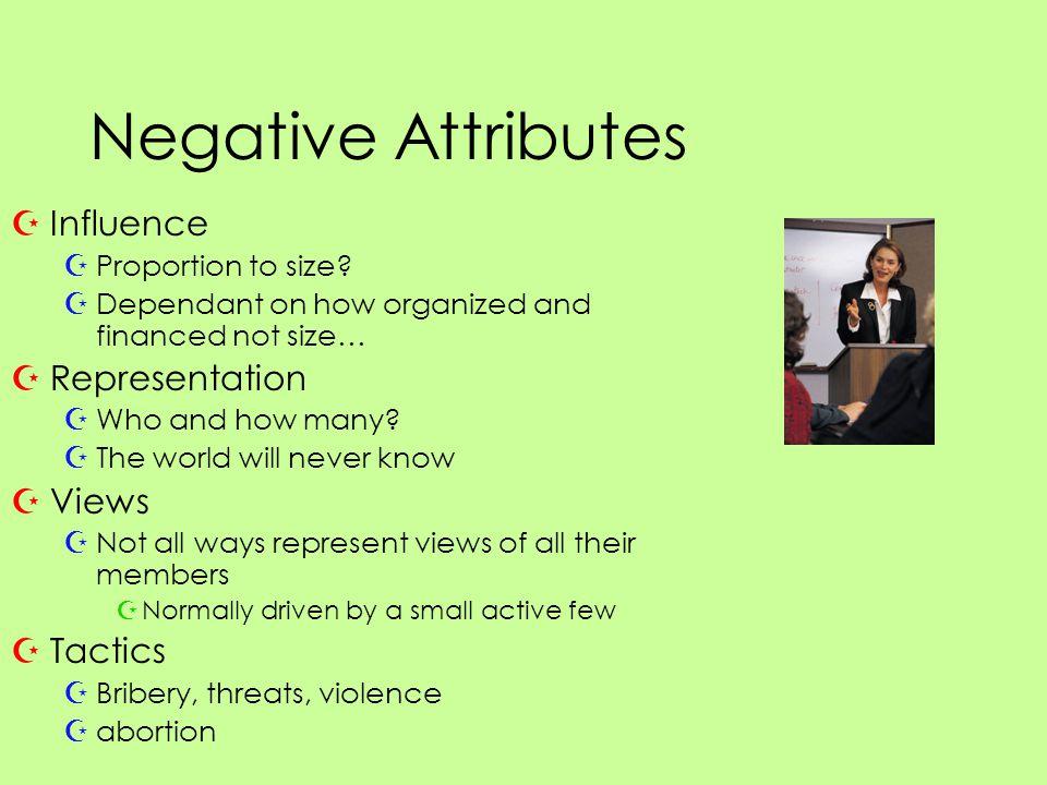 Negative Attributes ZInfluence ZProportion to size.