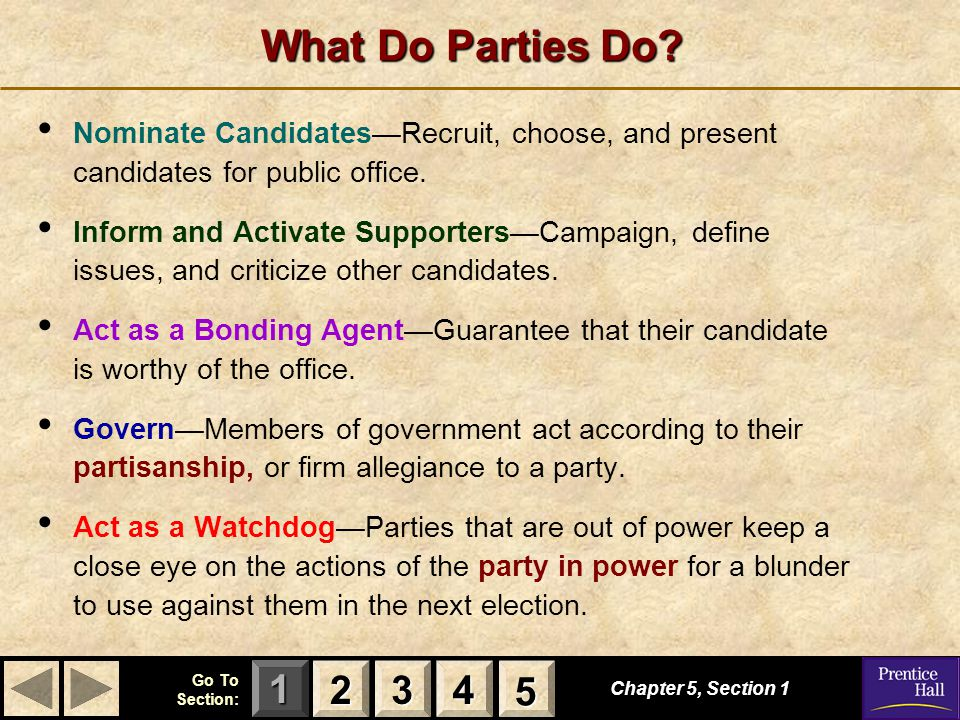 123 Go To Section: 4 5 State and Local Party Machinery Chapter 5, Section 5 2222 4444 1111 3333 State and local party organization varies from State to State, but usually follow the general principles below.