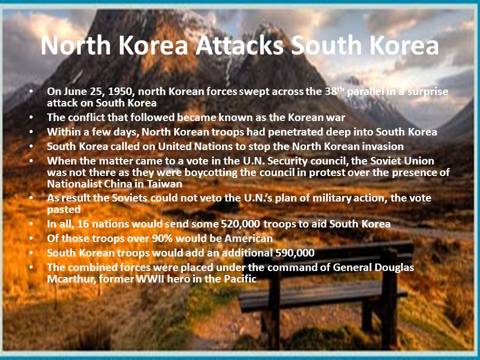 United States Fights in Korea Within a month of battle the North Koreans had forced UN and South Korean troops into a small defensive zone around Pusan in the southeastern corner of the peninsula Macarthur would launch a counterattack with tanks, heavy artillery, and fresh troops from the United States He would make a surprise landing behind enemy lines at Inchon Other troops would move north from Pusan Trapped between the two attacking forces, about half of the North Korean troops surrendered; the rest fled across the 38 th parallel back into North Korea Macarthur's plan had saved his army from almost certain defeat The UN army which Acer a treaty North Korean troops across the 38 th parallel back into North Korea By late November, UN troops approached the Yalu River, the border between North Korea and China, it seemed as if Korea was about to become a single country again