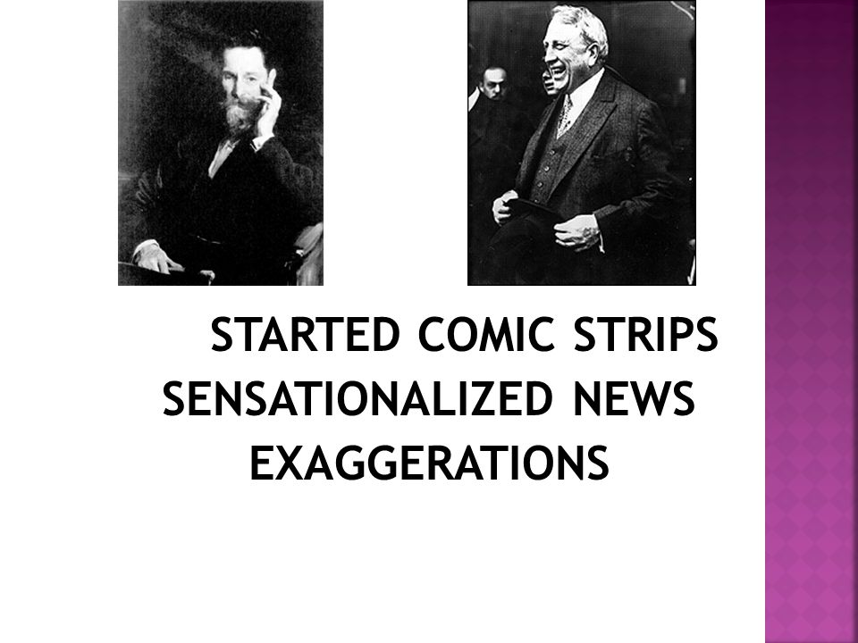 STARTED COMIC STRIPS SENSATIONALIZED NEWS EXAGGERATIONS