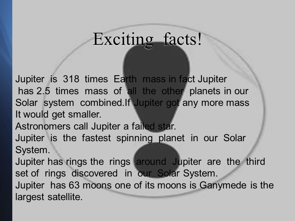 Exciting facts.