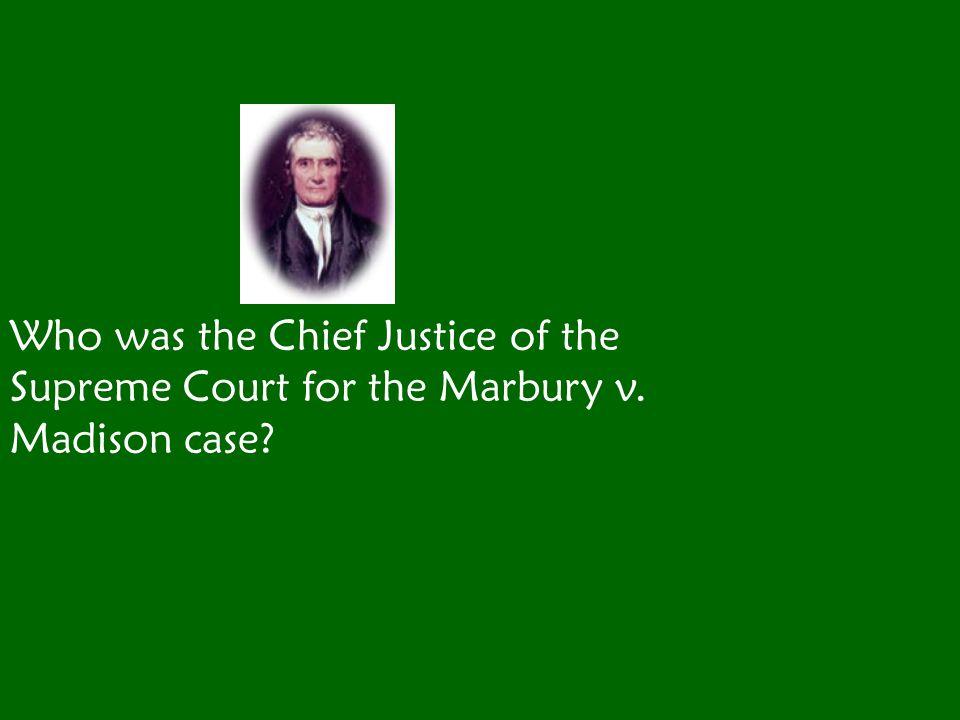 John Marshall John Jay resigned to become Governor of New York