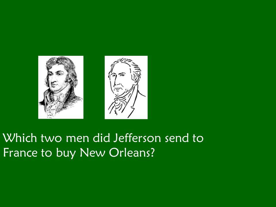Robert Livingston & James Monroe