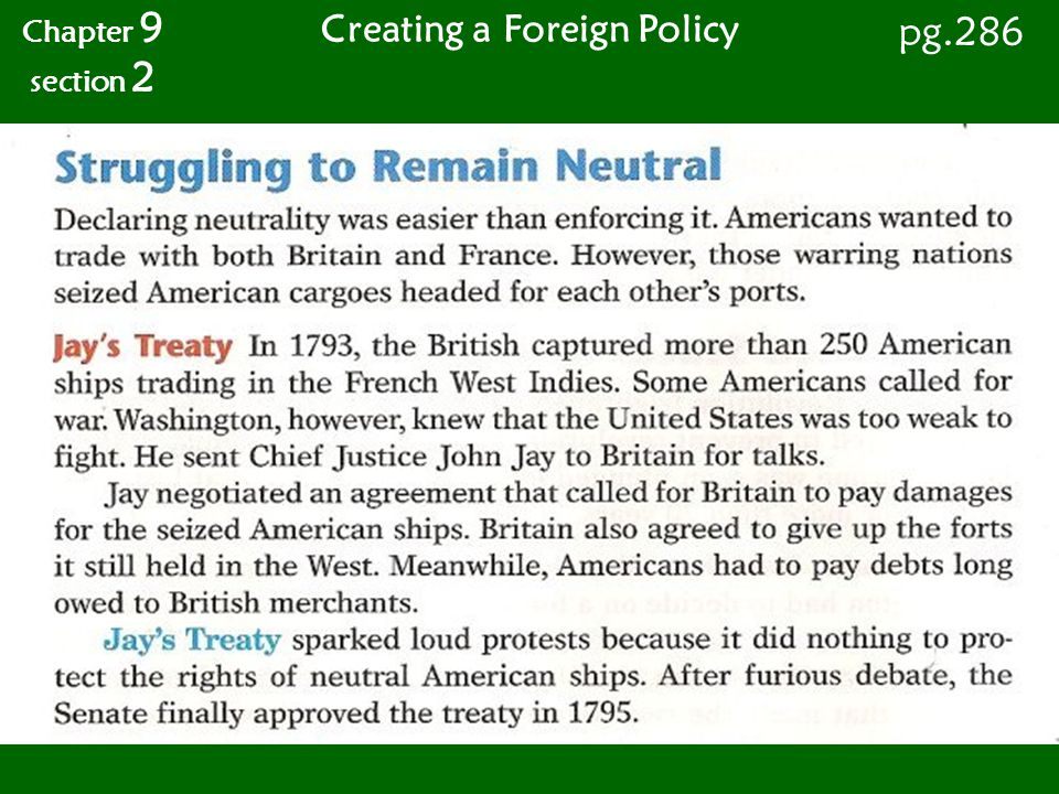 Chapter 9 section 2 pg.286 Creating a Foreign Policy