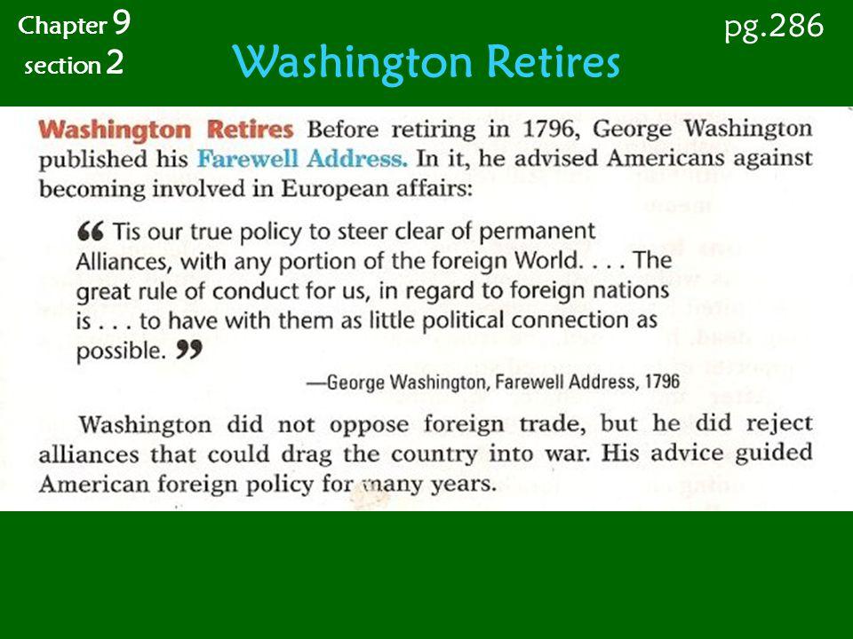 Washington Retires Chapter 9 section 2 pg.286