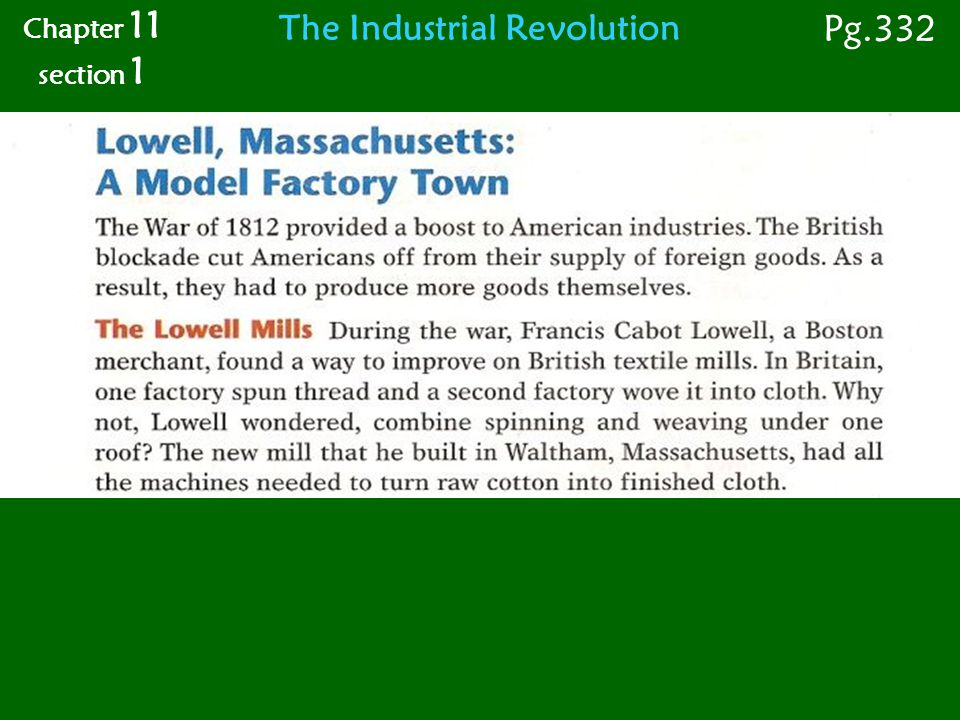 Chapter 11 section 1 Pg.332 The Industrial Revolution