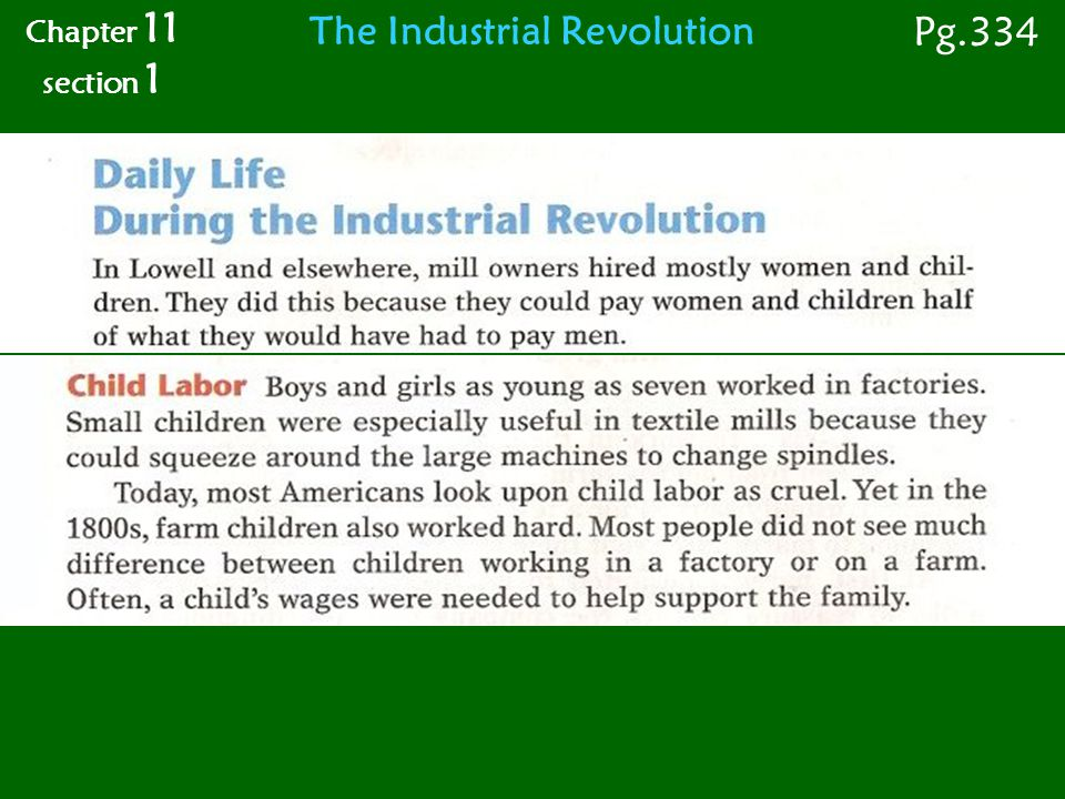Chapter 11 section 1 Pg.334 The Industrial Revolution