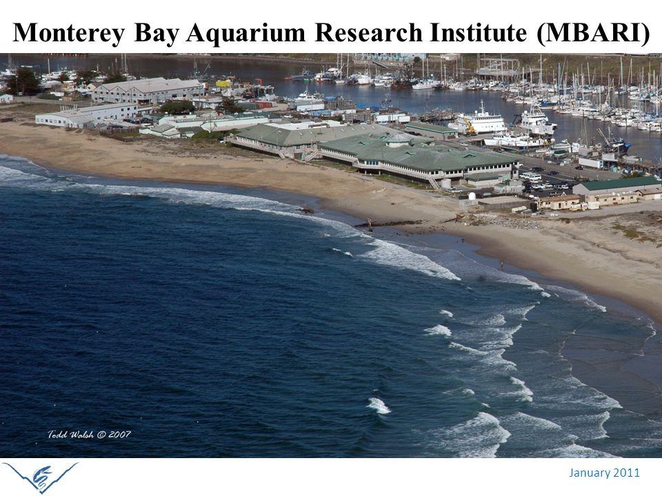 January 2011 Monterey Bay Aquarium Research Institute (MBARI)