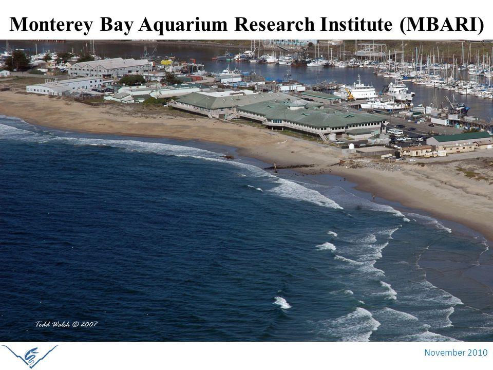 November 2010 Monterey Bay Aquarium Research Institute (MBARI)