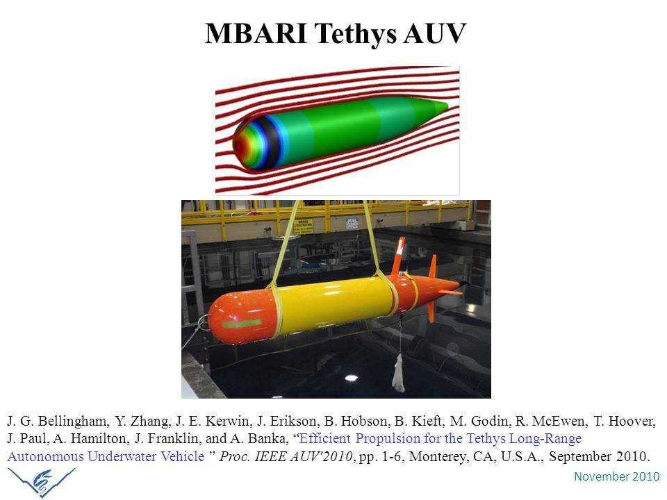 November 2010 MBARI Tethys AUV J. G. Bellingham, Y. Zhang, J. E. Kerwin, J. Erikson, B. Hobson, B. Kieft, M. Godin, R. McEwen, T. Hoover, J. Paul, A.