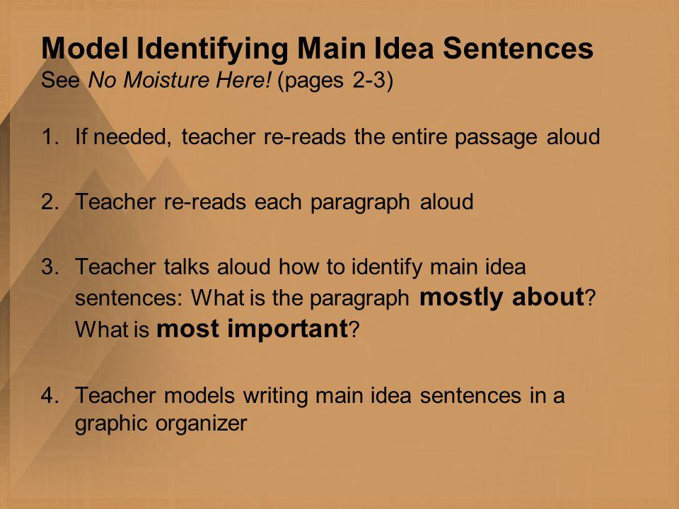 Model Identifying Main Idea Sentences See No Moisture Here.