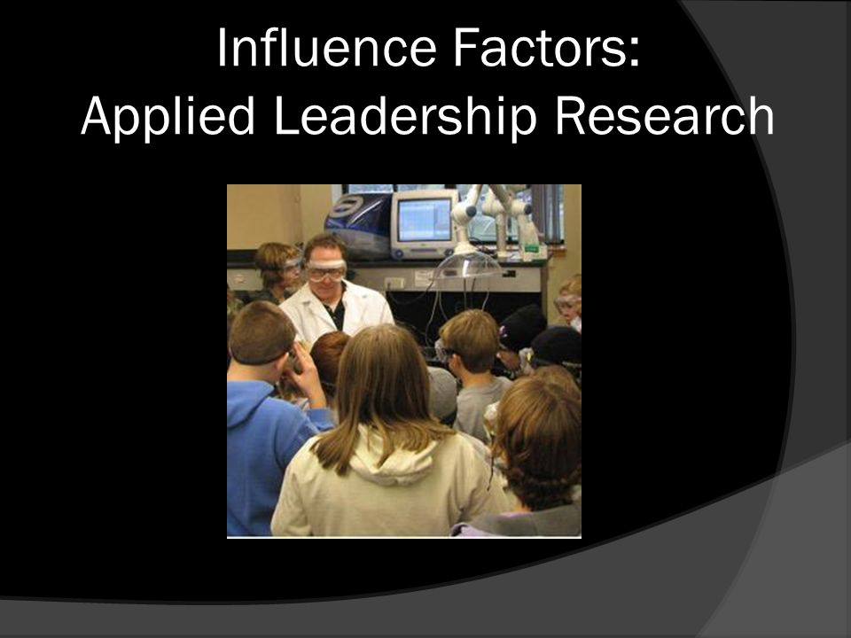 Influence Factors: Applied Leadership Research
