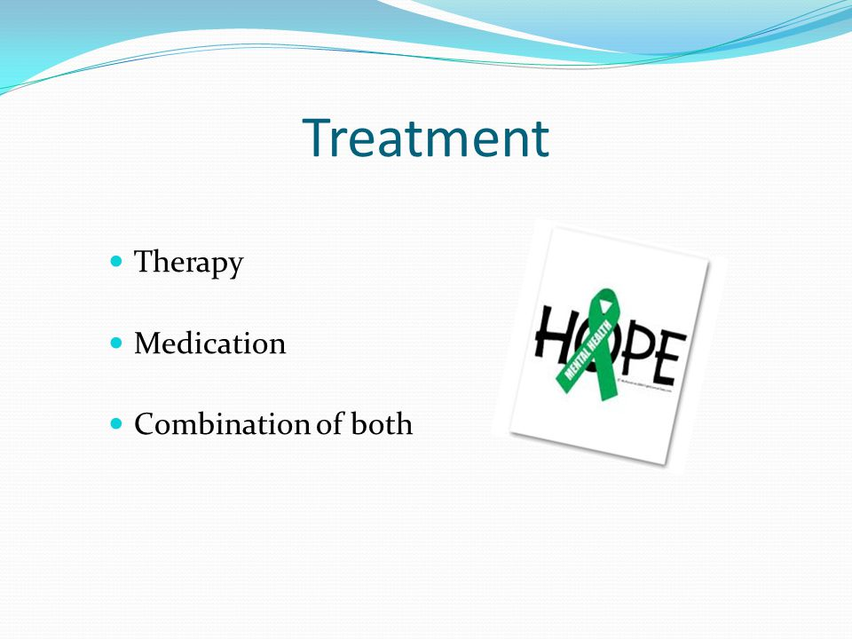 Treatment Therapy Medication Combination of both