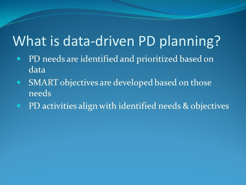 Matching PD objectives to PD activities Traditional PD Conferences/Workshops How do you make these more meaningful.
