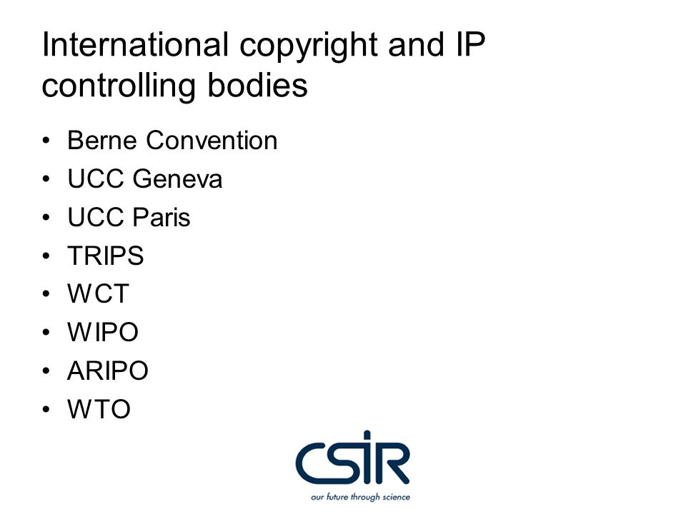(Nicholson, 2007) Aims of the International copyright bodies Strengthen protection Restrict access Shrink public domain Erode information users rights Open access a better option