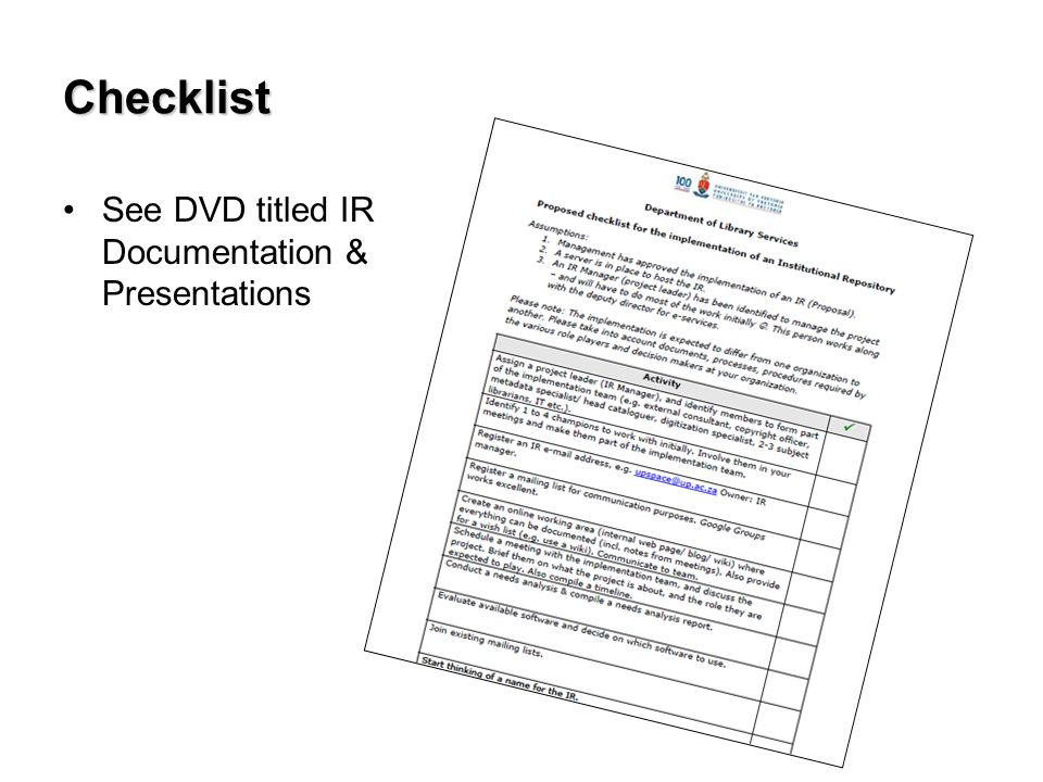 Checklist See DVD titled IR Documentation & Presentations
