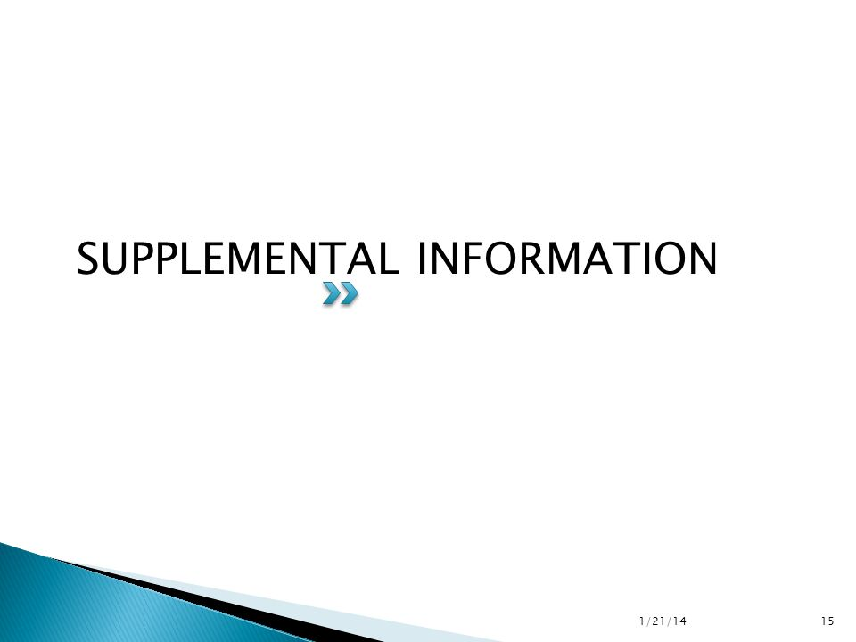 SUPPLEMENTAL INFORMATION 1/21/14 15