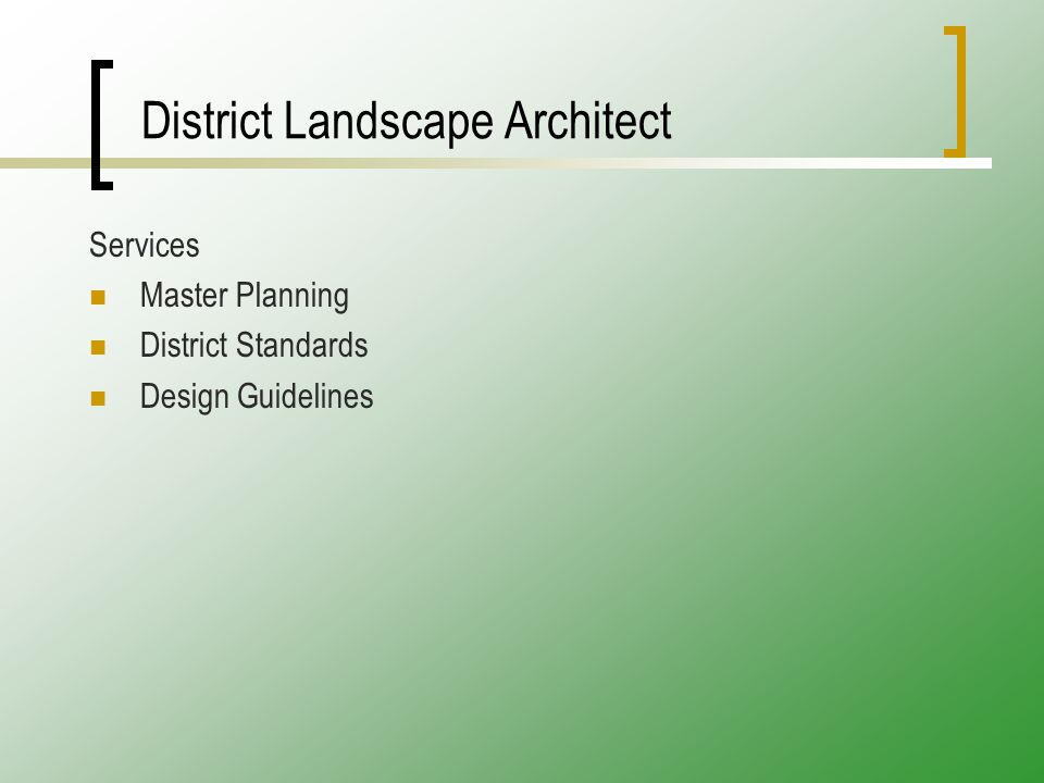 District Landscape Architect Services Master Planning District Standards Design Guidelines